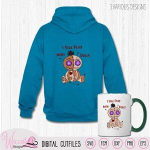 Funny Voodoo Doll quote, I still play with dolls quote
